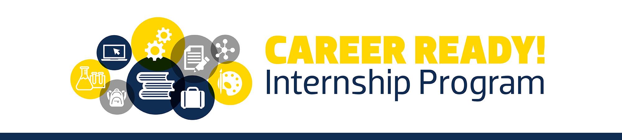 Career Ready! Internship Program
